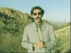 Borat is fucking funny.